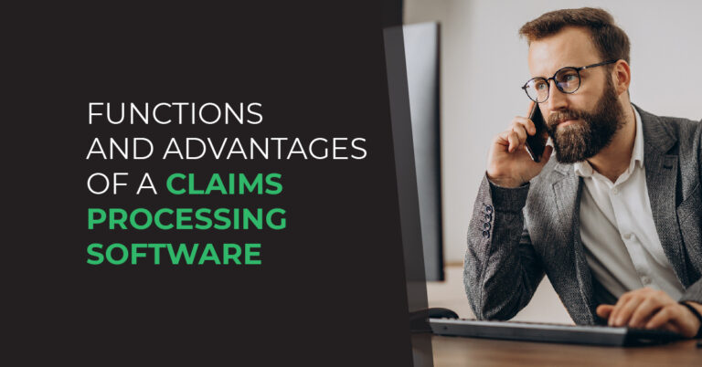 functions and advantages of a claims management software