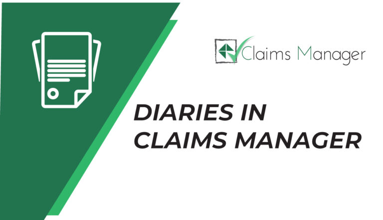 Diaries in Claims Manager