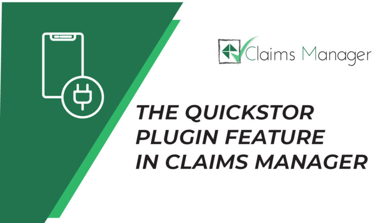 the quickstor plugin feature in claims manager
